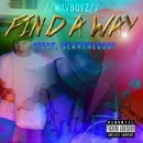 Find a Way/MAXXJAMEZ