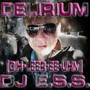 Delirium/DJ_E.S.S.