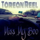 Miss My Boo/Torean Reel