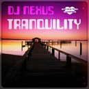 Tranquility/Dj Nexus