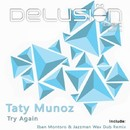Try Again/Taty Munoz