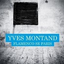 Flamenco Se Paris/Yves Montand
