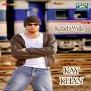 Karachi Walla/Kay Khan