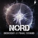 Descent / Final Stand/Nord