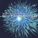 Sixth Sense/Static Insane