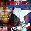 Marvelous Superheroes: Civil War 2016/TV & MOVIE SOUNDTRAX