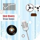 Texas Tango/Sheb Wooley