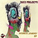 Intimate Journey EP/D&S.D Project