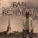 Bad Behavior/Marcus Latief Scott