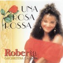 Una rosa rossa/Roberta Cappelletti