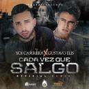 Cada Vez Que Salgo (Remix) [feat. Gustavo Elis]/Yoi Carrera