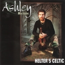 Helter's Celtic/Ashley MacIsaac