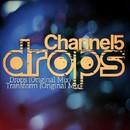 Drops/Channel 5