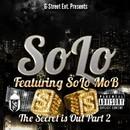 The Secret is Out, Pt. 2/SOLO