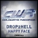 Happy Face/Drop2Hell