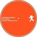 London Underground/Lorenzo Bianco & DJ Angy