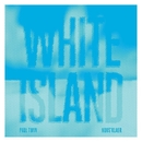 White Island EP/Paul Twin
