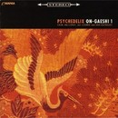 ON-GAESHI1/PSYCHEDELIX