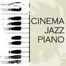 シネマ・ジャズ・ピアノ ~映画主題歌集~/Tenderly Jazz Piano