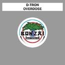 Overdose/D-Tron