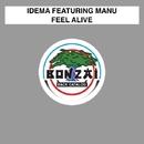 Feel Alive/Idema