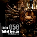 Tribal Season/Ecco