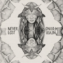 Never Lost Never Found/Sinchi Music