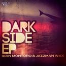 Dark Side EP/Iban Montoro and Jazzman Wax