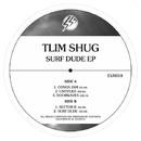 Surf Dude EP/Tlim Shug