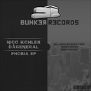 Phobia EP/Nico Kohler & DaGeneral