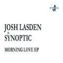 Morning Love EP/Josh Lasden & Synoptic