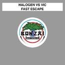 Fast Escape/Halogen vs Vic