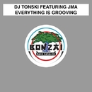 Everything Is Grooving/DJ Tonski