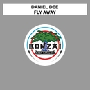 Fly Away/Daniel Dee
