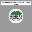 Heat/DJ Cata vs Delyno
