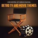 Retro TV and Movie Themes/Orchestra Of Sergio Rafael
