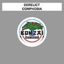 Comphobia/Derelict