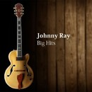 Big Hits/Johnny Ray