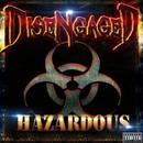 Hazardous/Disengaged