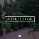 Planting Seeds/kudo