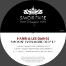Smokin Even More Deep EP/Hanri & Lee Daines