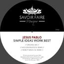 Simple Ideas Work Best/Jesus Pablo
