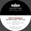 Broken Heart/Pretty Criminals