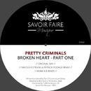 Broken Heart/Pretty Criminals
