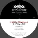 Rhythm Love/Pretty Criminals