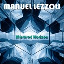 Mirrored Horizon/Manuel Lezzoli