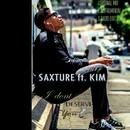 I Dont Deserve You/Saxture