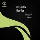 Beetles/Dunkan