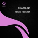 Flowing Recreation/Rosa Project