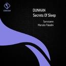 Secrets of Sleep/Dunkan